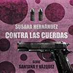 Contra las Cuerdas audiobook cover art