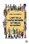 L'art de la bande dessinée actuelle au Québec par Falardeau