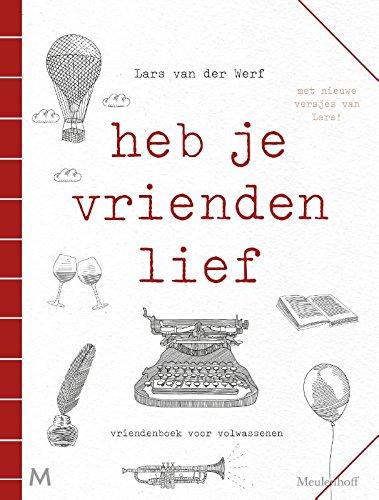 Heb je vrienden lief: Vriendenboek voor volwassenen