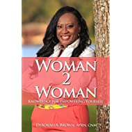 Woman 2 Woman: K.E.Y.S Knowledge to Empower You