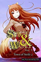 Spice and Wolf, Vol. 9: The Town of Strife II - light novel