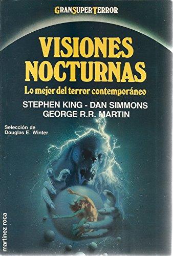 Visiones nocturnas : lo mejor del terror contemporáneo
