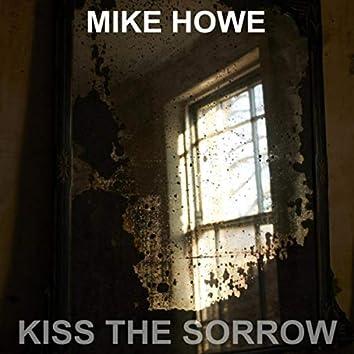 Kiss the Sorrow