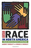 Race in North America: Origin and Evolution of a Worldview