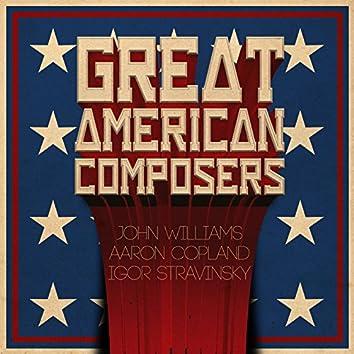 Great American Composers: John Williams, Aaron Copland & Igor Stravinsky