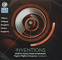 Inventions North Texas Wind Symphony