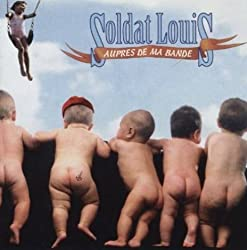 Aupres De Ma Bande (French Import) by Soldat Louis (1993-09-09)
