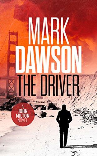 The Driver - John Milton #3 (John Milton Series) (English Edition)