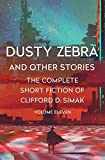 Dusty Zebra: And Other Stories (The Complete Short Fiction of Clifford D. Simak Book 11)
