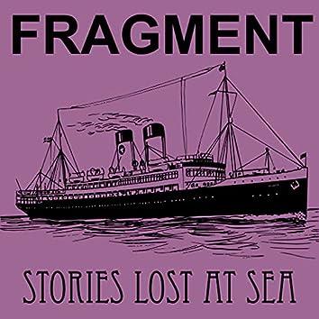 Stories Lost At Sea