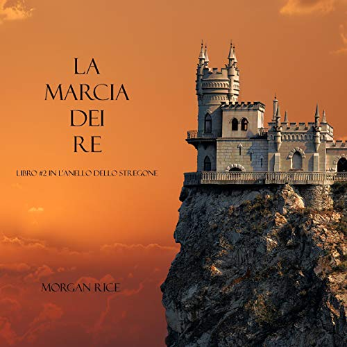 La Marcia Dei Re audiobook cover art