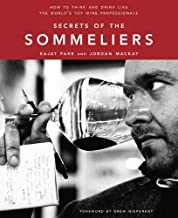 Secrets of the Sommeliers: How to Think and Drink Like the World's Top Wine Professionals (English Edition)