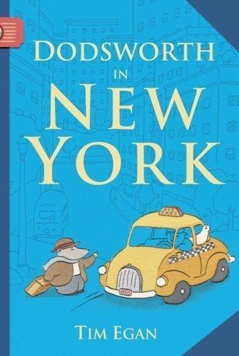 Dodsworth in New York (A Dodsworth Book) by Egan, Tim (2009) Paperback