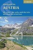 WALKING IN AUSTRIA REV/E 2/E: 101 Routes - Day Walks, Multi-Day Treks and Classic Hut-To-Hut Tours (Cicerone Guides)