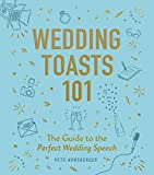 Wedding Toasts 101: The Guide to the Perfect Wedding Speech