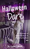 Halloween Dare: A Journey of Transformation and Feminization - Adison & Erica Book 3