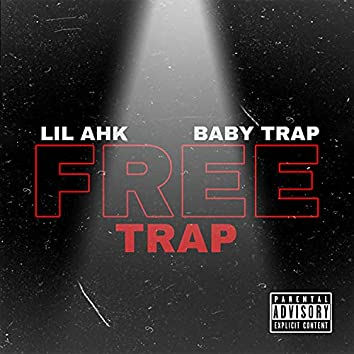 Free Trap (feat. Baby Trap)
