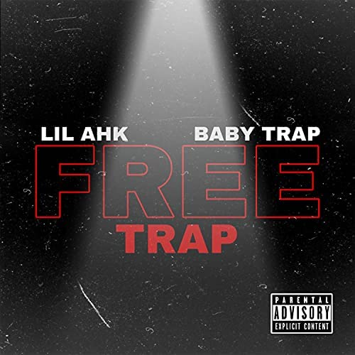 Lil Ahk feat. Baby Trap