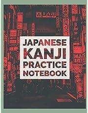 Japanese Kanji Practice Notebook: Kanji Paper to Practice Writing Japanese Letters Kanji, Genkouyoushi or Genkoyoshi, Hiragana, Katakana (Volume 9)