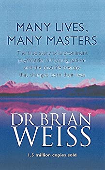 Paperback Many Lives, Many Masters : The True Story of a Prominent Psychiatrist, His Young Patient and the Past-Life Therapy That Changed Both Their Lives Book