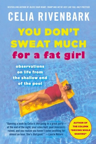 Download You Don't Sweat Much for a Fat Girl 0312614209