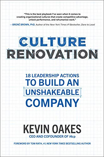 Compare Textbook Prices for Culture Renovation: 18 Leadership Actions to Build an Unshakeable Company 1 Edition ISBN 9781260464368 by Oakes, Kevin