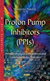 Proton Pump Inhibitors (Ppis)