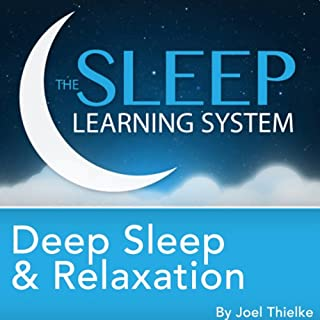 Deep Sleep and Relaxation, Guided Meditation and Affirmations     Sleep Learning System              By:                                                                                                                                 Joel Thielke                               Narrated by:                                                                                                                                 Joel Thielke                      Length: 2 hrs and 11 mins     3 ratings     Overall 3.0