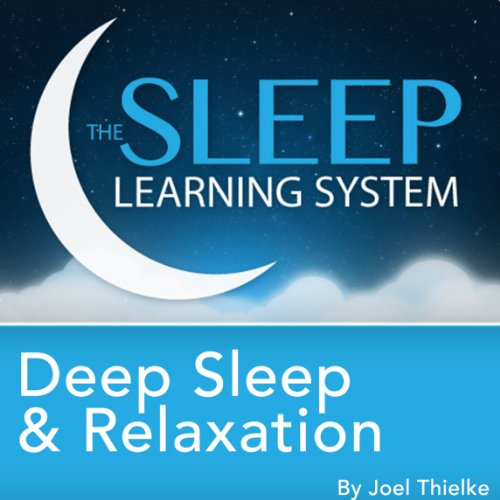 Deep Sleep and Relaxation, Guided Meditation and Affirmations audiobook cover art