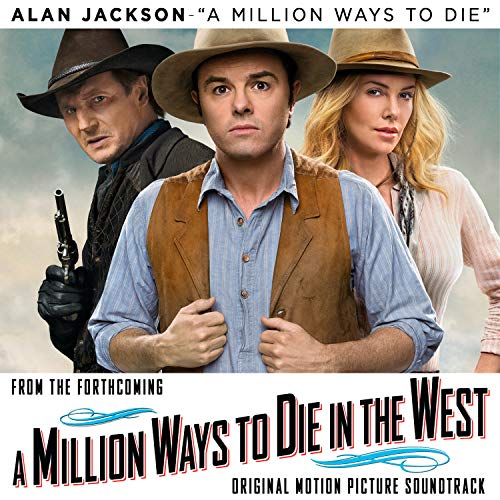 A Million Ways to Die in the West [Clean]