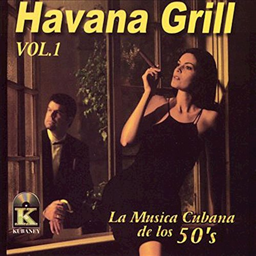 Havana Grill, Vol. 1
