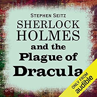Sherlock Holmes and the Plague of Dracula audiobook cover art