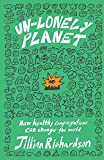 Unlonely Planet: How Healthy Congregations Can Change the World