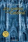 Las sombras de la catedral: 596 par Schatzing