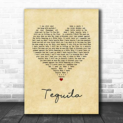 Tequila Vintage Hart Lied Lyrische Quote Muziek Poster Print Large A3