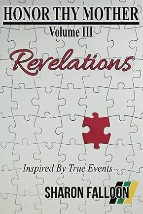 HONOR THY MOTHER, Revelations: Volume 3