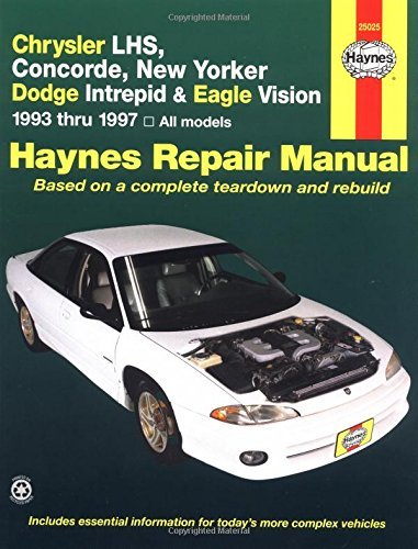 Chrysler LHS, Concorde, New Yorker Dodge Intrepid & Eagle Vision 1993 thru 1997, All Models (Haynes Repair Manual) by Mike Stubblefield (1998-08-13)