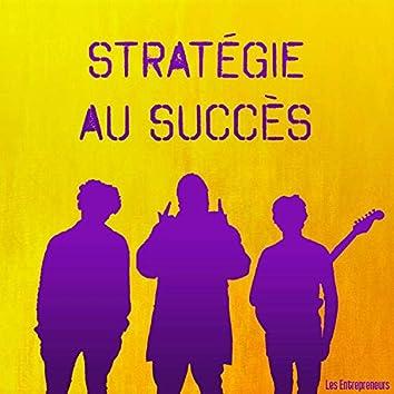 Stratégie au succès