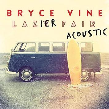 Lazier Fair: Acoustic