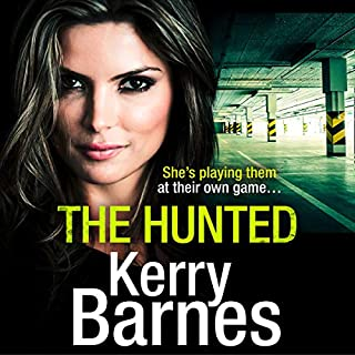 The Hunted                   By:                                                                                                                                 Kerry Barnes                               Narrated by:                                                                                                                                 Annie Aldington                      Length: 12 hrs and 37 mins     120 ratings     Overall 4.8