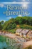 Reason to Breathe (Chandler Sisters Novel)