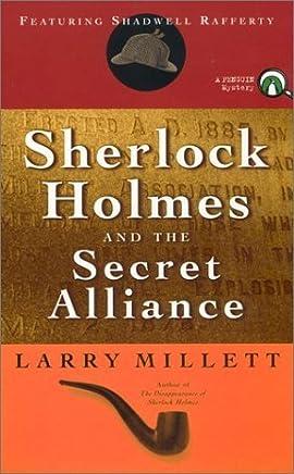 Sherlock Holmes and the Secret Alliance by Larry Millett (2002-09-24)