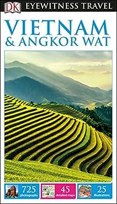 DK Eyewitness Travel Guide Vietnam and Angkor Wat (Eyewitness Travel Guides)