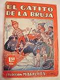 EL GATITO DE LA BRUJA. GUILLERMITO, MAYOR. SNIP-SNAP, EL ENCANTADOR. LA AVENTURA DEL BARCO DE JUGUETE