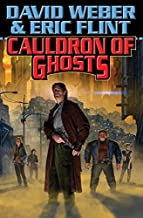 Cauldron of Ghosts (Crown of Slaves) by Weber, David, Flint, Eric (2015) Paperback
