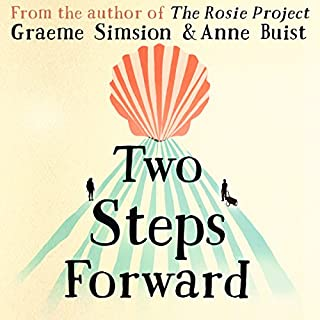 Two Steps Forward                   By:                                                                                                                                 Graeme Simsion,                                                                                        Anne Buist                               Narrated by:                                                                                                                                 Simon Slater,                                                                                        Penelope Rawlins                      Length: 10 hrs and 5 mins     109 ratings     Overall 4.4