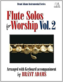 Flute Solos for Worship, Vol. 2: Arranged with Keyboard Acco