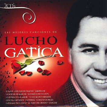 Las Mejores Canciones de Lucho Gatica (The Best Songs Of Lucho Gatica)