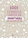1001 conseils & astuces de grand-mères