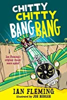 Chitty Chitty Bang Bang: The Magical Car by Ian Fleming(2013-03-12)